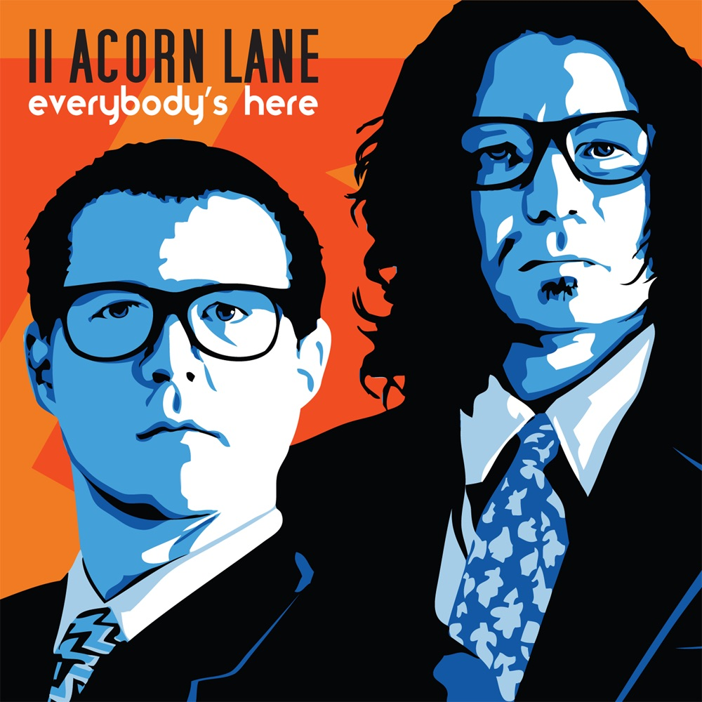 Everybody's Here by 11 Acorn Lane