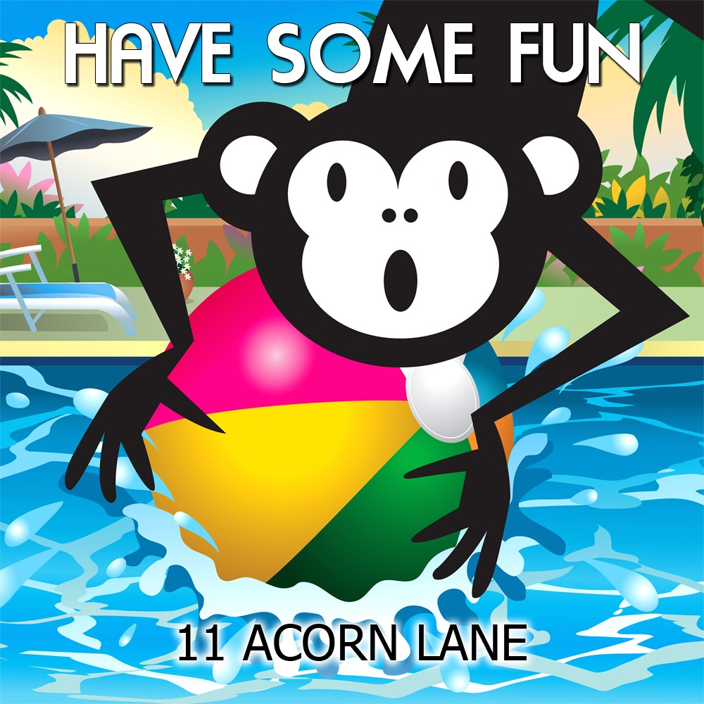 Have Some Fun by 11 Acorn Lane