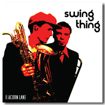 Album Cover of &quot;Swing Thing&quot; by 11 Acorn Lane