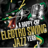 A Happy Electro Swing Jazz Year - Album Cover