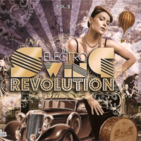The Electro Swing Revolution Vol 2